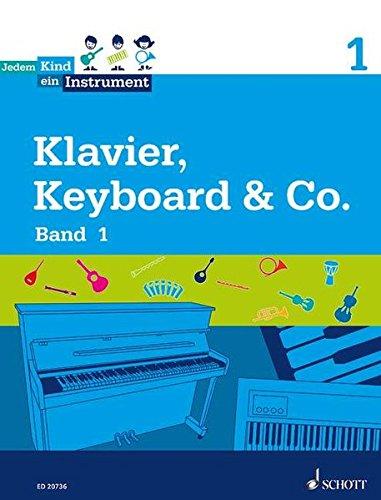 Jedem Kind ein Instrument: Band 1 - JeKi. Keyboard, Klavier. Schülerheft.