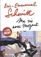 Ma Vie Avec Mozart (Romans, Nouvelles, Recits (Domaine Francais))