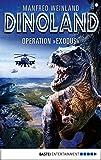 Dino-Land - Folge 14: Operation 'Exodus (Rückkehr der Saurier) (German Edition)