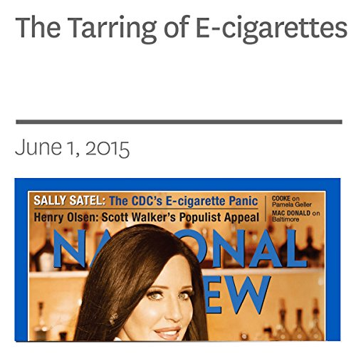 The Tarring of E-cigarettes audiobook cover art