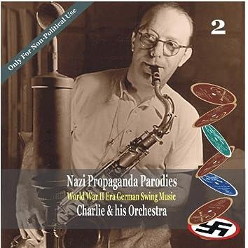 World War II Era German Swing Music, Volume 2 / Nazi Propaganda Parodies