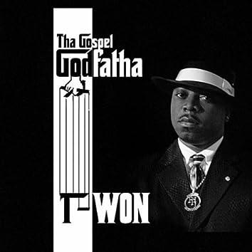 T-Won Tha Gospel Godfatha