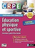 Education physique et sportive - Oral 2018 - Préparation complète - CRPE