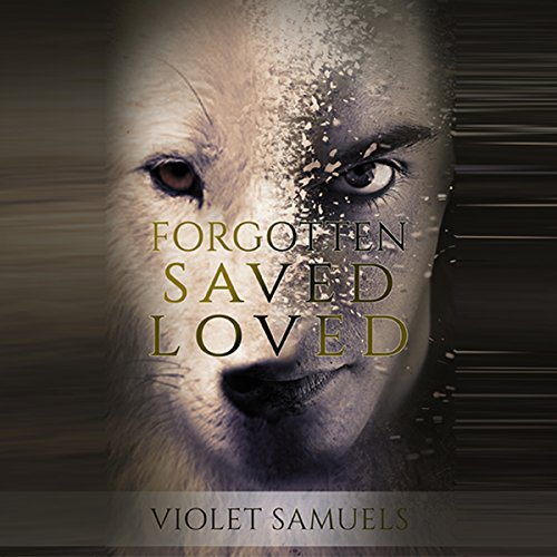 Forgotten, Saved, Loved audiobook cover art