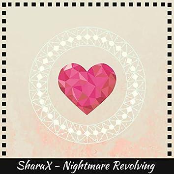 Nightmare Revolving