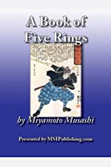A Book of Five Rings (Go Rin No Sho: 1645) Kindle Edition