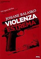 Violenza Estrema [Italian Edition]