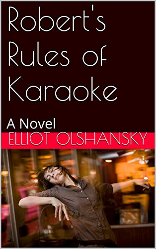 Robert's Rules of Karaoke: A Novel (English Edition)