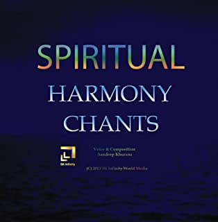 Spiritual Harmony Chants