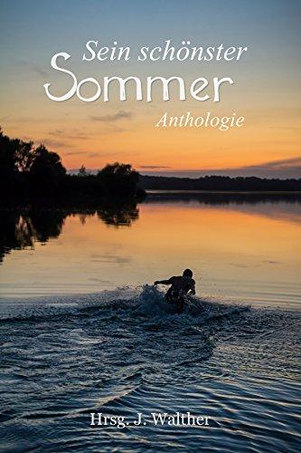Sein schönster Sommer - Sommer-Anthologie