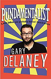 Gary Delaney - Pundamentalist
