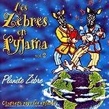 Les Zebres En Pyjama Vol 2 : Planete Zebre