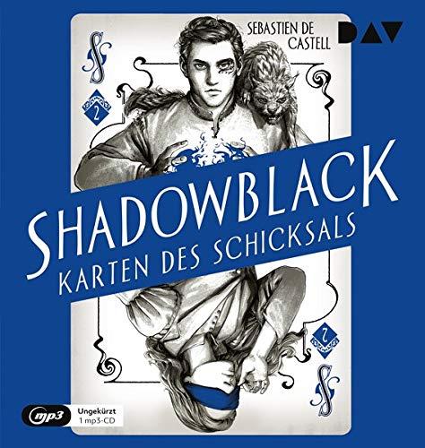 Shadowblack – Karten des Schicksals, Teil 2: Ungekürzte Lesung mit Dirk Petrick (1 mp3-CD)