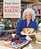 Paula Deen's Southern Baking: 125 Favorite Recipes from My Savannah Kitchen