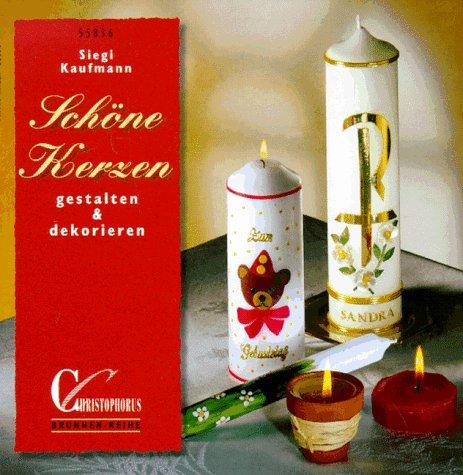 Brunnen-Reihe, Schöne Kerzen gestalten & dekorieren