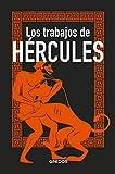 Los trabajos de Hércules (MITOLOGÍA)