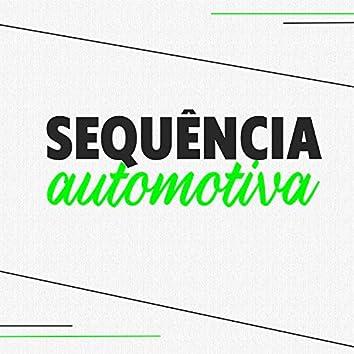 Sequência Automotiva (feat. MC PR & MC Menor MT)