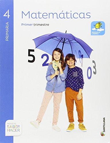 MATEMATICAS 4 PRIMARIA SABER HACER - Pack de 3 libros - 9788483056097