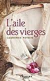 L'aile des Vierges - Calmann-Lévy - 28/03/2018