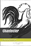 Chantecler - Independently published - 12/04/2018