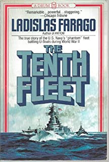 The Tenth Fleet: The True Story of the U.S. Navy's