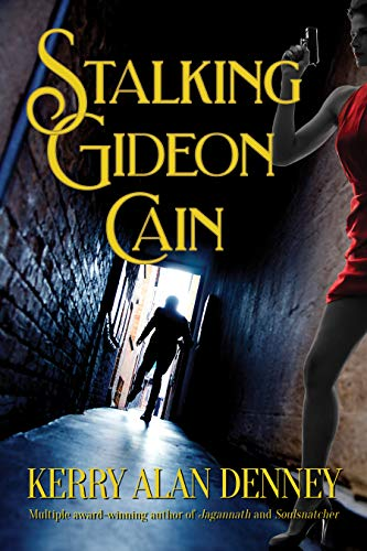 Stalking Gideon Cain by [Kerry Alan Denney]