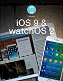 iMore's iOS 9 and watchOS 2 Review (English Edition)