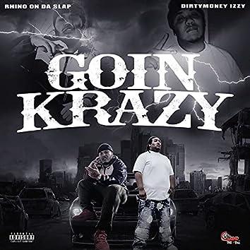 Goin' Krazy (feat. DirtyMoney Izzy)