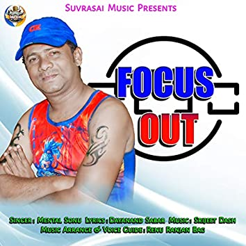 Focus Out