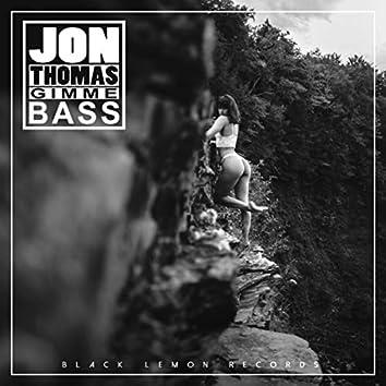 Gimme Bass