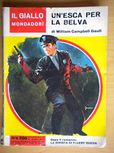L- GIALLI MONDADORI N.750 EN'ESCA PER LA BELVA- CAMPBELL GAULT---- 1963- B- ZGM
