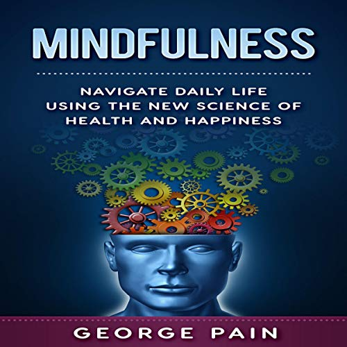 Mindfulness Audiobook By George Pain cover art