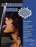 Amerime Wire: May 2021 (A BLERD MAGAZINE Book 2) (English Edition)