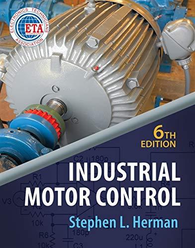 Industrial Motor Control, 6th Edition