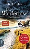 Die Mörderinsel: Kriminalroman (Doro Kagel, Band 2) - Eric Berg