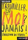 Travailler, moi ? jamais ! - L'Esprit Frappeur - 15/12/1997