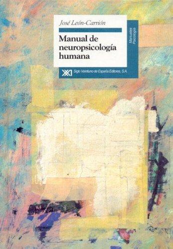 Manual de neuropsicología humana (Manuales) (Spanish Edition)