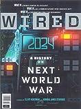 WIRED MAGAZINE - FEBRUARY 2021 - NEXT WORLD WAR