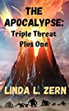 The Apocalypse: Triple Threat Plus One