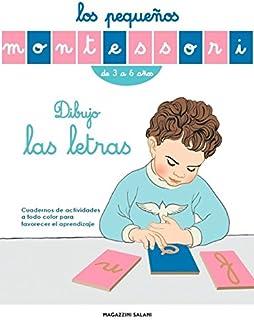 Dibujo las Letras, Los Pequeños Montessori: Cuadernos de
