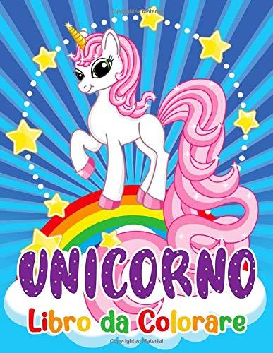 Unicorno Libro da Colorare: Per Bambini dai 4-8 Anni