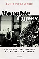 Movable Types: Roving Creative Printers of the Victorian World