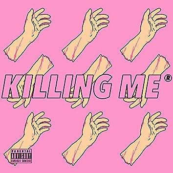 Killing Me