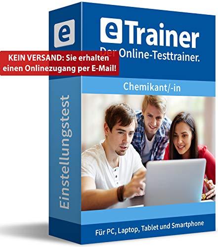 Einstellungstest Chemikant / Chemikantin 2020: eTrainer – Der Online-Testtrainer | Über 1.500 Aufgaben mit Lösungen: Allgemeinwissen, Sprache, Mathe, Logik, Konzentration und mehr | Eignungstest üben