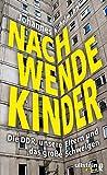 Nachwendekinder: Die DDR, unsere Eltern und das große Schweigen