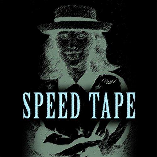 Speed Tape [Explicit]