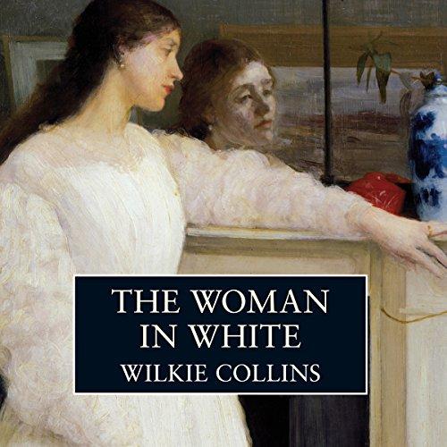 The Woman in White  Audiolibri