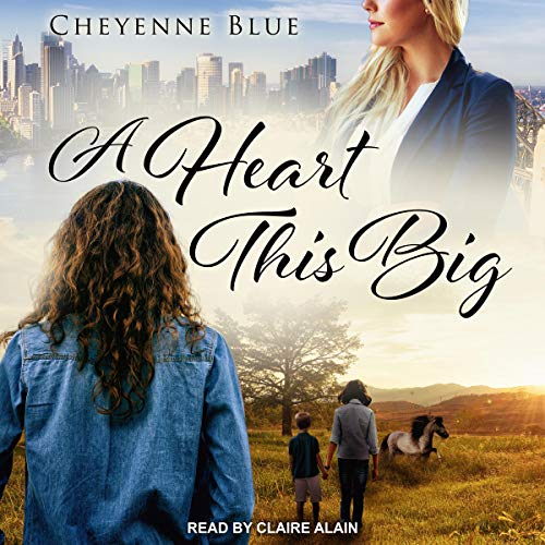 A Heart This Big Audiobook By Cheyenne Blue cover art