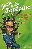 Jean de La Fontaine, les fables en BD
