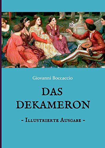 Das Dekameron - Illustrierte Ausgabe: Mit 48 Kupferstichen